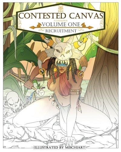 Contested Canvas: Volume One: Recruitment (Volume 1)