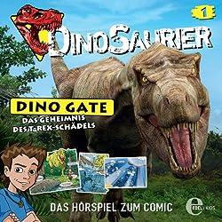 Das Geheimnis des T-Rex-Schädels (Dino Gate 1)