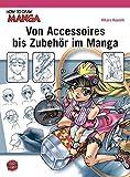 Von Accessoires bis Zubehör im Manga (How To Draw Manga)