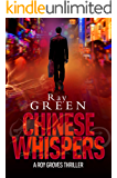 Chinese Whispers (Roy Groves Thriller Series Book 3)