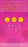 ttyl - 10th Anniversary update and reissue (The Internet Girls Book 1)