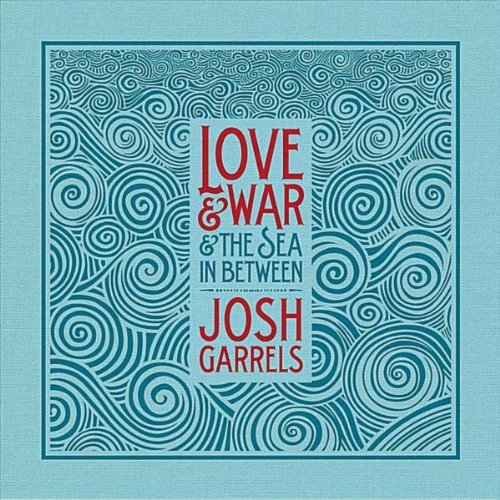 Love & War & The Sea In Between