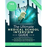 The Ultimate Medical School Interview Guide by Dr. Rohan Agarwal and Dr Ranjna Garg , Cover may vary: Over 150 Commonly…
