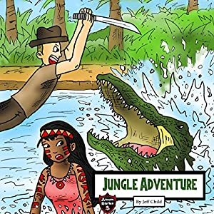 Jungle Adventure: The Survival Record of an Explorer Audiobook
