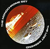 The Lost Weekend by The Monochrome Set (2009-03-17)