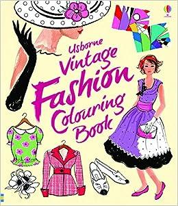 vintage fashion colouring book ruth brocklehurst 8601418386629 amazoncom books - Fashion Coloring Book