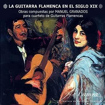 La Guitarra Flamenca en el Siglo XIX de Cuarteto Al hamra en ...