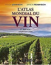 L'atlas mondial du vin - 8e Édition