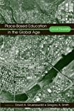 Place-Based Education in the Global Age, Gregory A. Smith, 0805858644