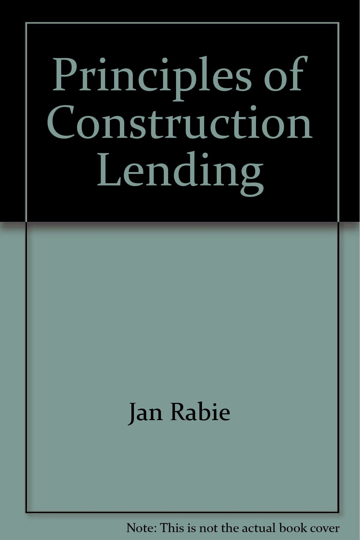 Download Principles of Construction Lending PDF