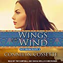 Wings of the Wind: Out from Egypt, Book 3 Audiobook by Connilyn Cossette Narrated by Sarah Mollo-Christensen, Tim Campbell
