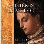 Catherine De Medici | Leonie Frieda