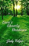 Love's Ghostly Shadow: A Lesbian Romance