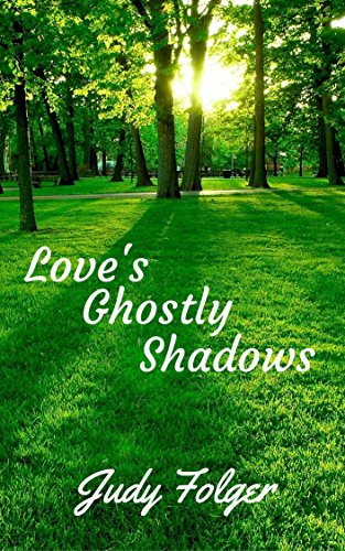 Love's Ghostly Shadow: A Lesbian Romance