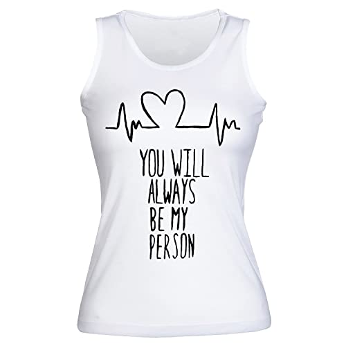 You Will Always Be My Person Camisetas sin mangas para mujer Shirt