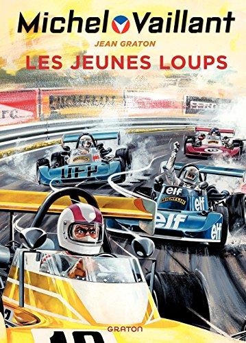 Michel Vaillant - tome 31 - Les jeunes loups (French Edition)
