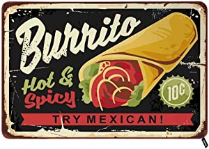 Swono Mexican Burrito Tin Signs,Hot and Spicy Mexican Cuisine Food Vintage Metal Tin Sign for Men Women,Wall Decor for Bars,Restaurants,Cafes Pubs,12x8 Inch