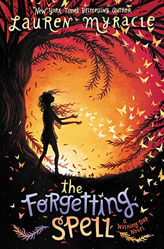 The Forgetting Spell (Wishing Day)