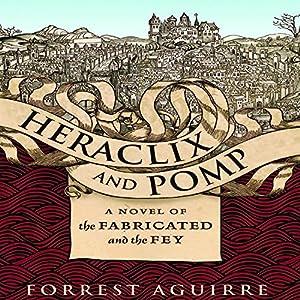 Heraclix and Pomp Audiobook