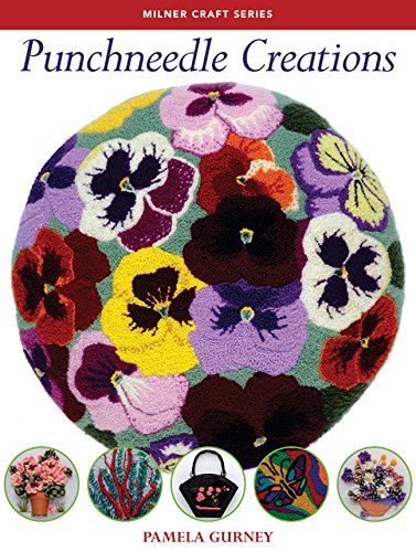 - Punchneedle Creations (Milner Craft Series)