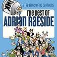 The Best of Adrian Raeside: A Treasury of BC Cartoons
