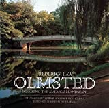 Frederick Law Olmsted: Designing the American