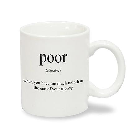 Producto nuevo de alta definición pobre Cheeky diseño de taza de café con texto