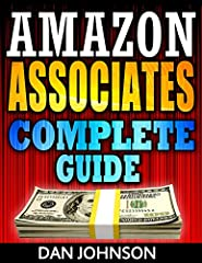 Amazon Associates: Complete Guide: Make Money Online with Amazon Associates – The Amazon Associates Bible Book DescriptionMake money online and be one of the successful Amazon affiliates on the web! This Book will show you an easy way to make...