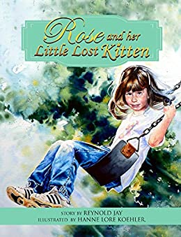 Rose and her Little Lost Kitten (The Wurtherington Diary Book 11) by [Jay, Reynold]