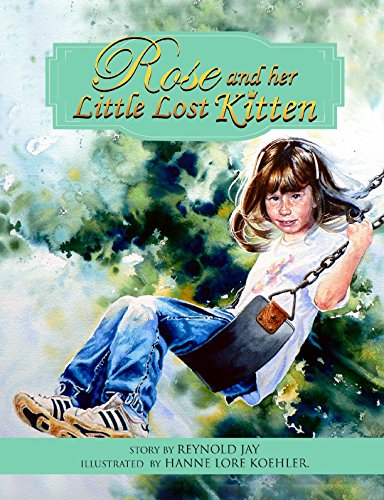 Rose and her Little Lost Kitten (The Wurtherington Diary Book 11)