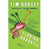 Florida Roadkill: A Novel (Serge Storms, 1)