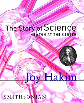 The Story of Science,  Newton at the Center 1588341615 Book Cover