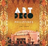 Art Deo in the Phillippines, , 9710579053