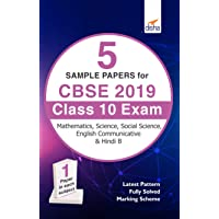 5 Sample Papers for CBSE 2019 Class 10 Exam - Science, Mathematics, English Communicative, Social Studies & Hindi B