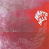 Heads on Fire by WHITE HILLS (2011-11-08)