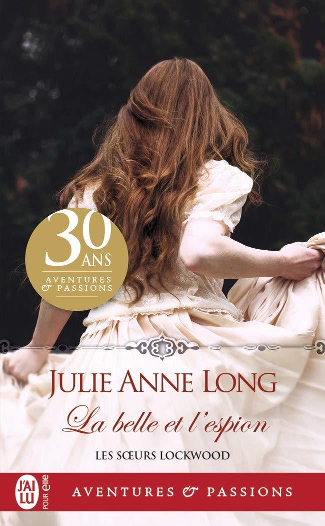 Les soeurs Lockwood - Tome 1 : La belle et l'espion de Julie Anne Long 61EdAqLdQVL