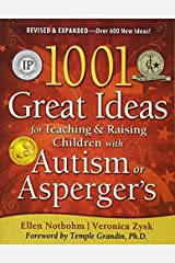 [1001 Great Ideas for Teaching and Raising Children with Autism or Asperger's, Revised and Expanded 2nd Edition] [By: Zysk, Veronica] [January, 2010] Paperback