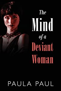 The Mind of a Deviant Woman
