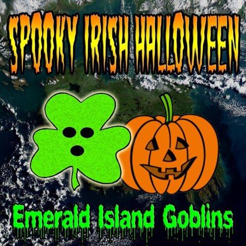 Spooky Irish Halloween [Clean]