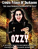 Osbourne, Ozzy - Crown Princeof Darkness Unauthorized