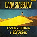 Everything Under the Heavens: Silk and Song, Book 1 Audiobook by Dana Stabenow Narrated by Marguerite Gavin