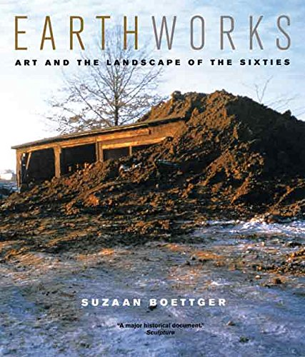 Earthworks: Art and the Landscape of the Sixties pdf epub