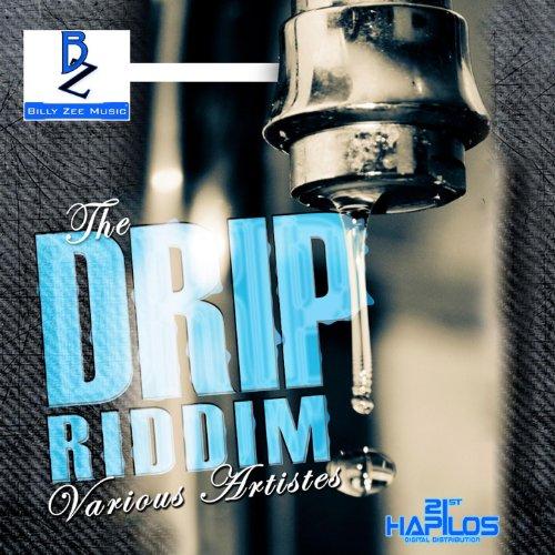 Drip Riddim