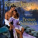 Destiny's Surrender | Beverly Jenkins