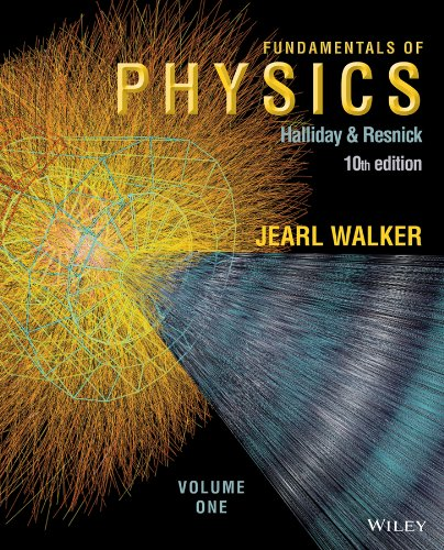 Fundamentals of Physics, Volume 1 (Chapters 1-20) - Standalone book