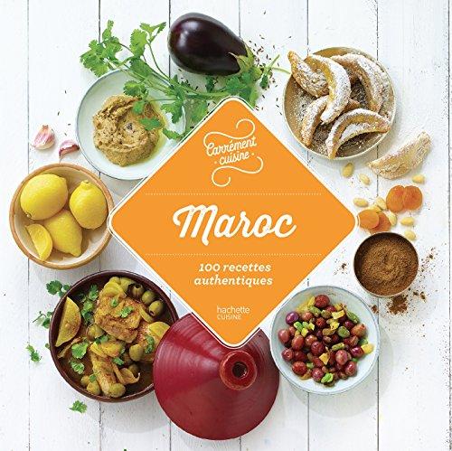 Maroc 100 recettes incontournables