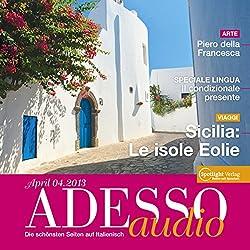 ADESSO audio - Sicilia: Le isole Eolie. 4/2013
