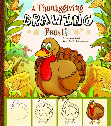 A Thanksgiving Drawing Feast! (Holiday Sketchbook)