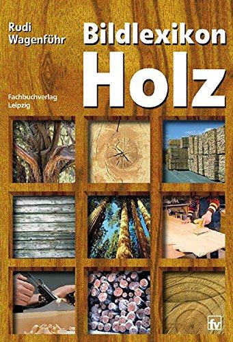 Bildlexikon Holz