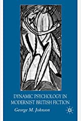 Dynamic Psychology in Modernist British Fiction Hardcover